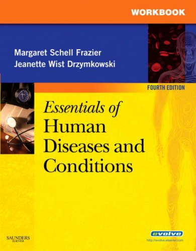 Essentials of Human Diseases and Conditions Workbook 9781416047155