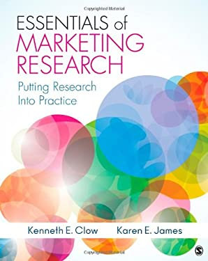 Essentials of Marketing Research: Putting Research Into Practice 9781412991308