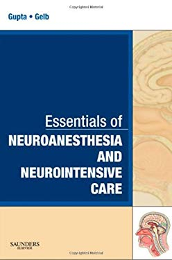 Essentials of Neuroanesthesia and Neurointensive Care 9781416046530