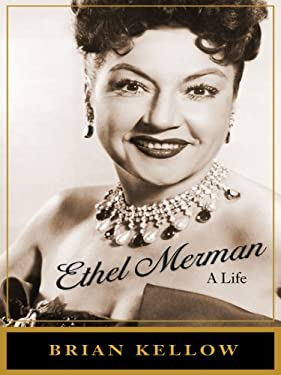Ethel Merman: A Life 9781410405081