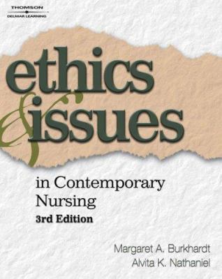 Ethics & Issues in Contemporary Nursing 9781418042745