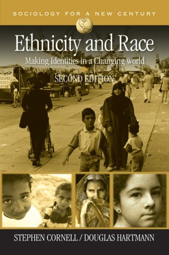 Ethnicity and Race: Making Identities in a Changing World 9781412941105
