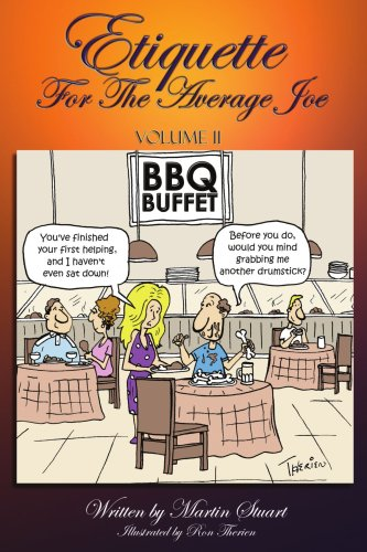 Etiquette for the Average Joe: Volume II 9781418489267