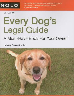 Every Dog's Legal Guide: A Must-Have Book for Your Owner 9781413307030