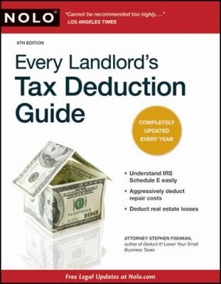 Every Landlord's Tax Deduction Guide 9781413310634
