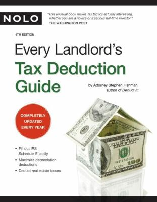 Every Landlord's Tax Deduction Guide 9781413307214