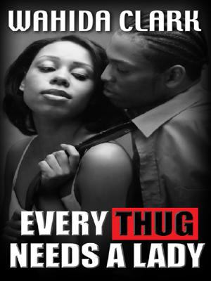 Every Thug Needs a Lady 9781410405432