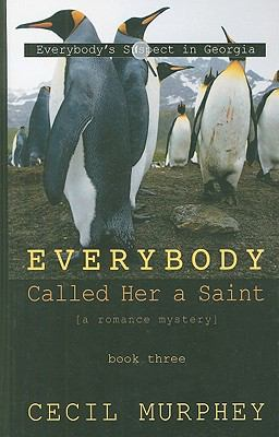 Everybody Called Her a Saint: A Romance Mystey 9781410422224