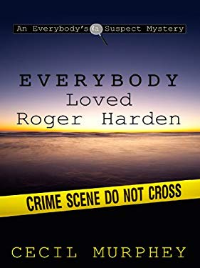 Everybody Loved Roger Harden: A Romance Mystery 9781410422231