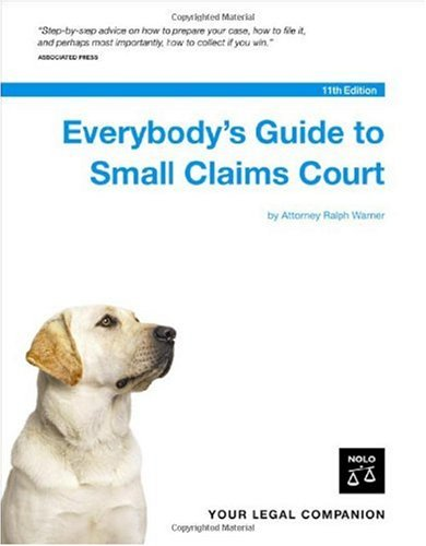 Everybody's Guide to Small Claims Court 9781413304909