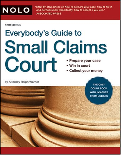 Everybody's Guide to Small Claims Court 9781413307627