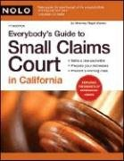 Everybody's Guide to Small Claims Court in California 9781413307597