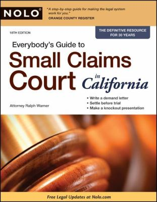 Everybody's Guide to Small Claims Court in California 9781413311013