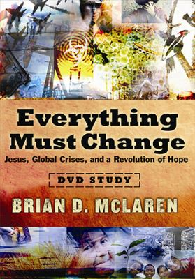 Everything Must Change DVD Study: Jesus, Global Crises, and a Revolution of Hope 9781418534219