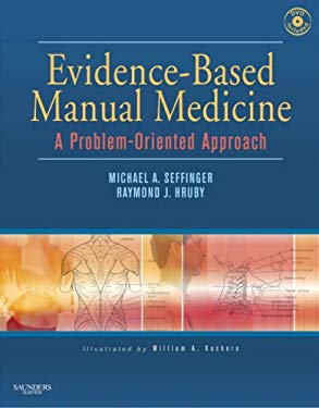 Evidence-Based Manual Medicine: A Problem-Oriented Approach [With CDROM] 9781416023845