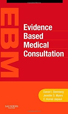 Evidence-Based Medical Consultation 9781416022138