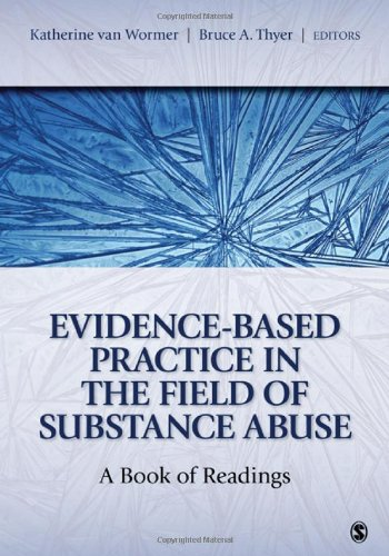 Evidence-Based Practice in the Field of Substance Abuse: A Book of Readings 9781412975773