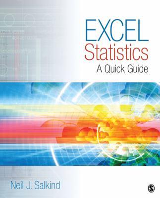Excel Statistics: A Quick Guide 9781412979634