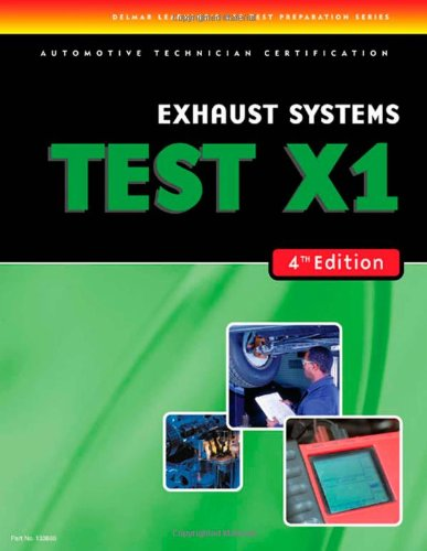 Exhaust Systems: Test X1 9781418038861