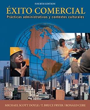 Exito Comercial: Practicas Administrativas y Contextos Culturales [With CDROM] 9781413006919