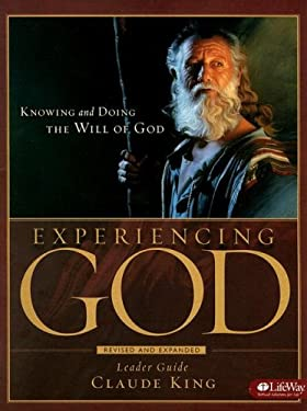 Experiencing God: Knowing and Doing the Will of God 9781415858394