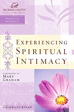 Experiencing Spiritual Intimacy 9781418507091