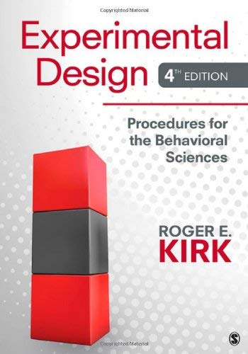 Experimental Design: Procedures for the Behavioral Sciences 9781412974455
