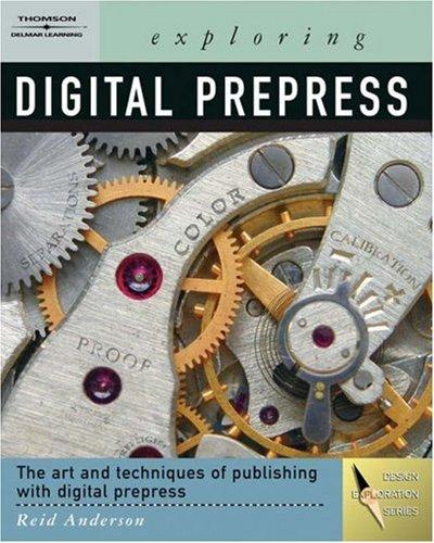 Exploring Digital Prepress 9781418012366