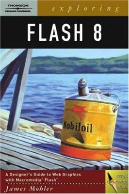 Exploring Flash 8 [With CD-ROM] 9781418019808