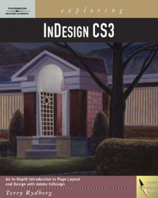 Exploring InDesign CS3 [With CDROM] 9781418052638