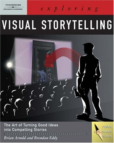 Exploring Visual Storytelling [With CDROM] 9781418014926