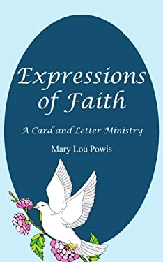 Expressions of Faith: A Card and Letter Ministry 9781418470456