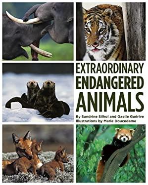 Extraordinary Endangered Animals 9781419700347