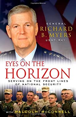 Eyes on the Horizon: Serving on the Front Lines of National Security 9781416560128