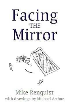 Facing the Mirror