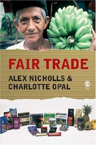 Fair Trade: Market-Driven Ethical Consumption 9781412901055