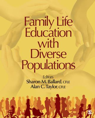 Family Life Education with Diverse Populations 9781412991780