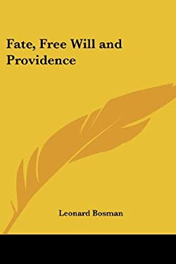 Fate, Free Will and Providence 9781417976034
