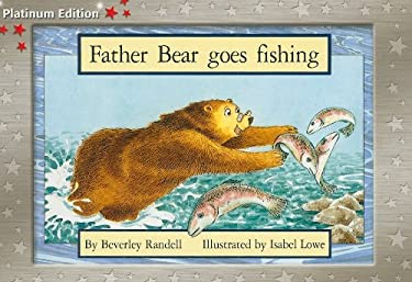 Father Bear Goes Fishing: Leveled Reader (Levels 3-5) 9781418900359