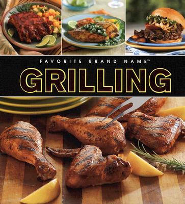 Favorite Brand Name Grilling 9781412793100