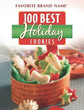 100 Best Holiday Cookies 9781412725460