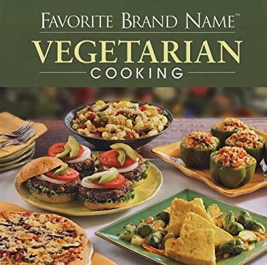 Favorite Brand Name Vegetarian Cooking 9781412776097