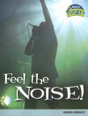 Feel the Noise: Sound Energy