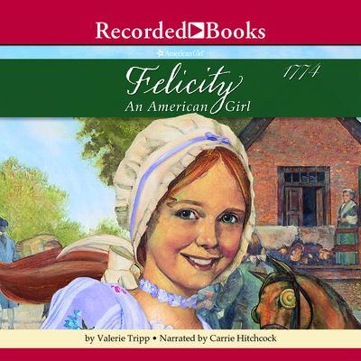 Felicity: An American Girl 9781419366277