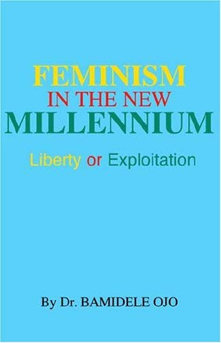 Feminism in the New Milennium 9781413444889