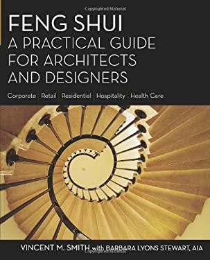 Feng Shui: A Practical Guide for Architects and Designers 9781419535703