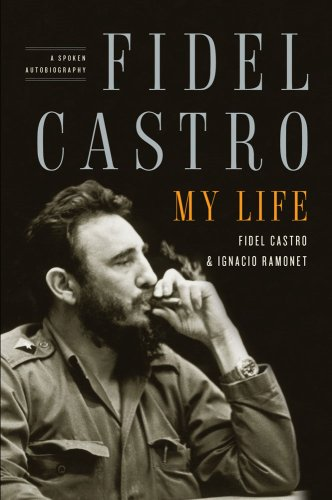 Fidel Castro: My Life: A Spoken Autobiography 9781416562337