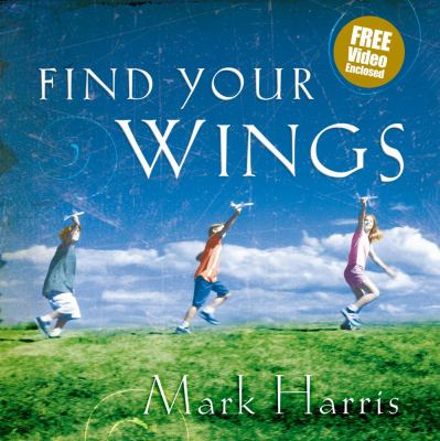 Find Your Wings [With CDROM] 9781416537595