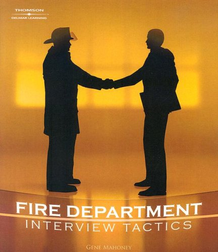 Fire Department Interview Tactics 9781418030049