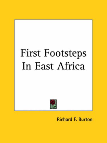 First Footsteps in East Africa 9781419119828